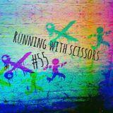 Running With Scissors #55