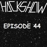 HackShow episode 44