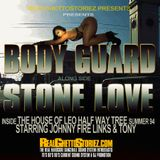BODY GUARD LS STONE LOVE@HOUSE OF LEO SUMMER 1994