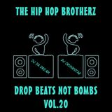 DJ DA DREAM & DJ CRUNKSTAR - DROP BEATS NOT BOMBS VOL.20
