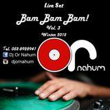 Dj Or Nahum -Bam Bam Bam Vol. 3 *****Winter 2015*****