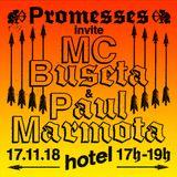 Promesses invite MC Buseta & Paul Marmota - 17/11/18