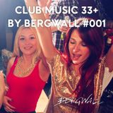 Club Music 33+ by Bergwall #001