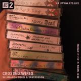 Crossed Wires w/ Amanda Siegel & Sam Bosson - 10th November 2017