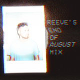 Reeve's Late August Mix