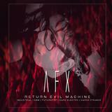 Afterlife RIP - Return Evil Machine (New Generation Electronic Underground)