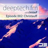 Deeptech.fm with Christauff - Episode 002