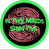 In Two Minds - Show Five