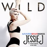 Jessie J- WILD (Justin Ryan Remix)