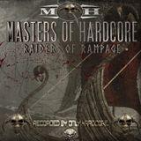 Mad Dog & Noize Suppressor - Masters of Hardcore · Raiders of Rampage