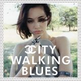 TEST for City Walking Blues