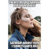 History Of Carnival body paint party mix press play now