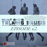 Saint Evo's Talking Drums Ep. 62 [Drums Radio Show]