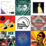 Groovy Sessions 532 2016- 07- 10