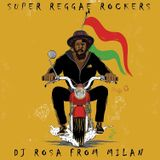 DJ Rosa from Milan - Super Reggae Rockers