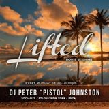 The Lifted House Sessions 02-10-2017 DJ Peter 'Pistol' Johnston