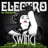 ELECTRO SWING (Kormac, Groovejuice, Tape Five, Gramophonedzie, Lyre Le Temps)