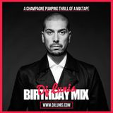 DJ LUNIS : BIRTHDAY MIXTAPE 2014