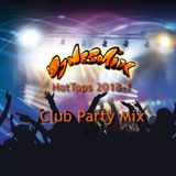 HotTops 2018-1 / Club Party Mix