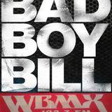 WBMX -BAD BOY BILL-
