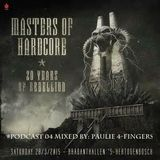 Masters of Hardcore - 20 years of rebellion    #podcast 04 mixed by : Paulie 4-Fingers