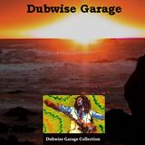 Dubwise Garage - Podcast April  2018 w/ Dennis Brown, Ziggy Marley, Joe Higgs, Culture, Bob Marley