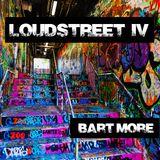 Loudstreet IV