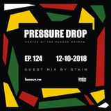 Pressure Drop 124 - Guest Mix By Stain [12-10-2018]
