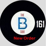 B side spot 161 - New Order - Too Late (The Peel Sessions)