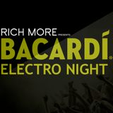 RICH MORE: BACARDI® ELECTRONIGHT 24/05/2014