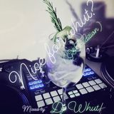 Nice For Whut! Vol.2 (G&T Edition)