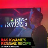 #ReggaeRecipe - 30/10/17 (Reggae / Dancehall / Bass / Bashment / Afrobeats)