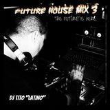FUTURE HOUSE MIX 3