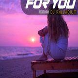Dj Palladium - For You (Vol.78) (Jordan Suckley Guest Mix)