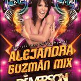 Alejandra Guzman Mix DJ Emerson El Mago Melodico (System Music)