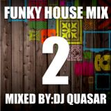 Funky House Mix 2