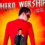 Hero Worship: Part1