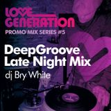 LoveGeneration DeepGroove Late Night Mix