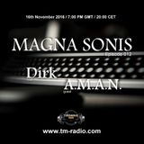 Dirk - Host Mix - MAGNA SONIS 012 (16th November 2016) on TM-Radio