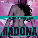 MADONA vol.53 Mixed by DJ HIDE-O & MC BILI-KEN