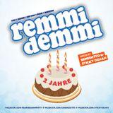 2 Jahre REMMI DEMMI (mixed by Benedetto & Sticky Dojah)