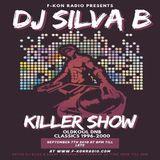 F-KON RADIO DJ SILVA B - KILLER SHOW 07-09-2019