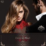 Deep in Mind Vol.90 By Manu DC