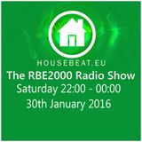 The RBE2000 Radio Show 30 Jan 2016 housebeat.eu