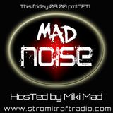 MAD NOISE  RADIO 29.01.2016 - MIKI MAD