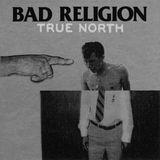Bad Religion - True North - 2013