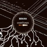 Xeno & Rhizome - Overtones #9 (Guest mix by Manjira) @ Drums.ro Radio (08.11.2018)
