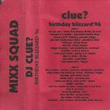 DJ Clue - Birthday Blizzard '96