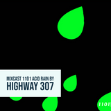 Acid Rain 1101 Mixcast by Highway 307