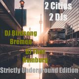 2Cities2DJs Strictly Underground Edition